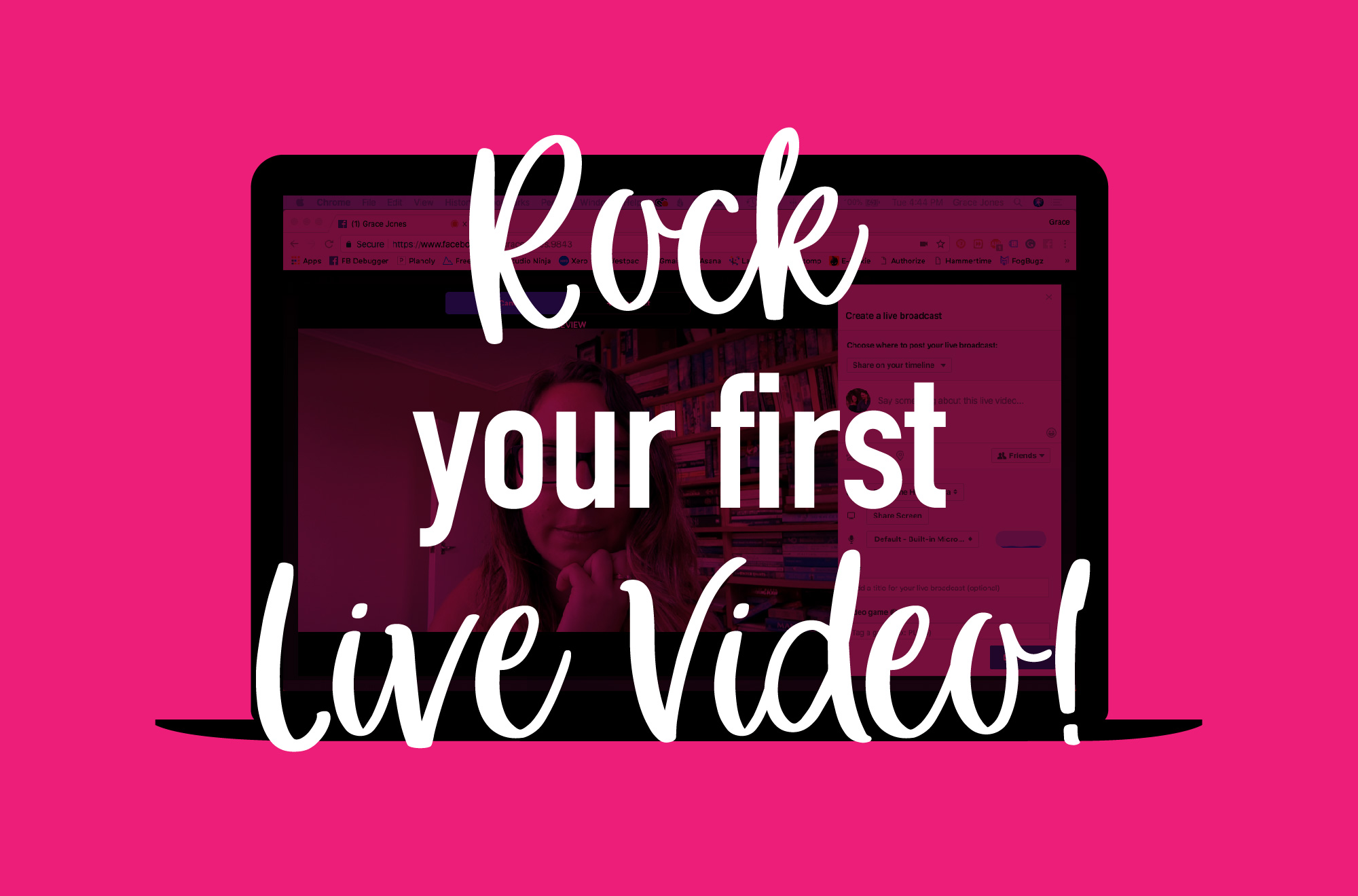 Rock your first live video!